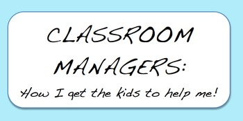Classroom Organization - Managers and Absent Procedures