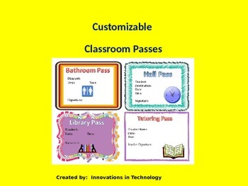 Classroom Passes - Customizable and Printable