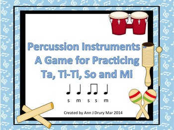 Classroom Percussion - A Game for Practicing Ta and Ti-Ti