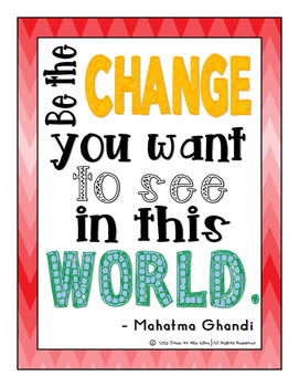 Classroom Poster:  Be the Change