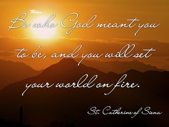 Classroom Poster:  Quote from St. Catherine