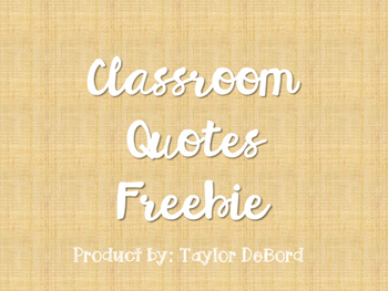 Classroom Quotes