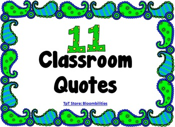 Classroom Quotes (Blue and Green Paisley)