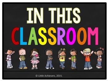 Classroom Rules Posters - Chalkboard Theme