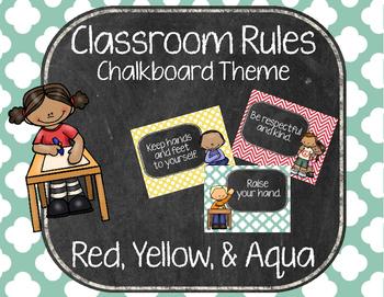 Classroom Rules - Chalkboard - Red, Yellow, & Aqua