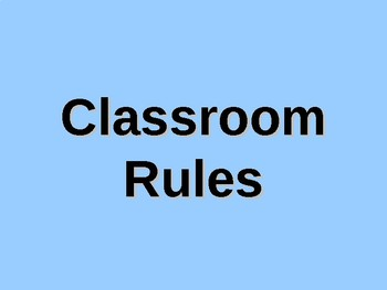 Classroom Rules PowerPoint by Kim Townsel