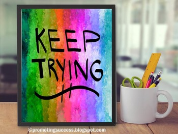 KEEP TRYING Inspirational Quote Poster ~ ESL Special Educa