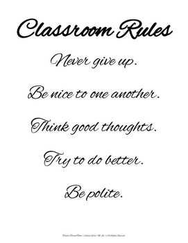 Classroom Rules: Rules to Live By