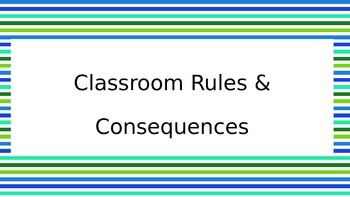 Classroom Rules and Consequences - Can Edit