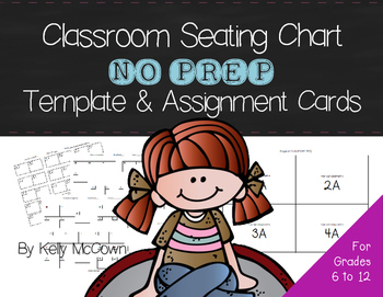 Classroom Seating Chart NO PREP Template and Seating Assig