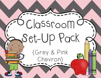 Classroom Set-Up Pack {Gray and Pink Chevron}