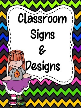Classroom Signs and Designs