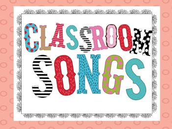 Classroom Songs