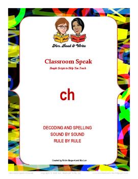 Classroom Speak:  Script to Teach the Digraph CH