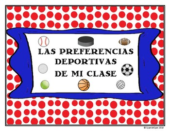 Classroom Sports Preferences in Spanish- Interview, graph,