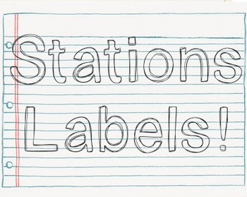 Classroom Stations Labels!