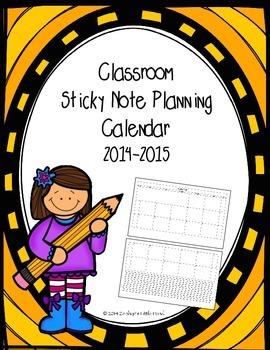 Classroom Sticky Note Planning Calendar (2014-2015)
