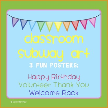 Classroom Subway Art {3 Fun Posters}