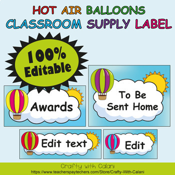 Classroom Supply Label, Editable Labels in Hot Air Balloons Theme