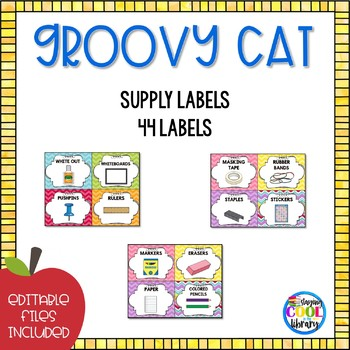 Classroom Supply Labels  - Editable {Groovy Cat}