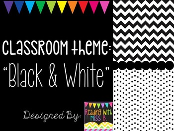 Classroom Theme: Black, White & Grey  (EDITABLE FILE INCLUDED)