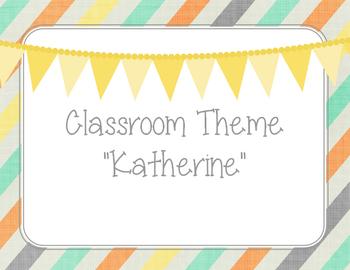 Classroom Theme - Katherine