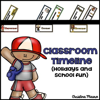 Classroom Timeline {Holidays & School Fun}