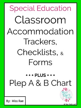 Classroom Accommodation Checklists * 60+ Examples * Specia