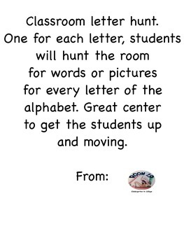 Classroom letter hunt.