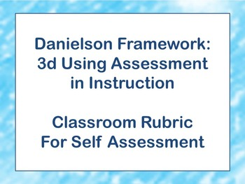 Classwork Rubric, Assessment, Student Self Assessment, Dan