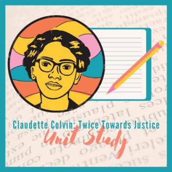 Claudette Colvin:Twice Toward Justice Unit Study