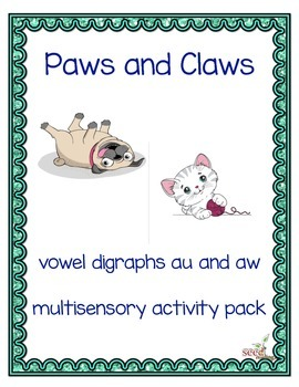 au aw vowel teams for Orton Gillingham-Paws and Claws mult