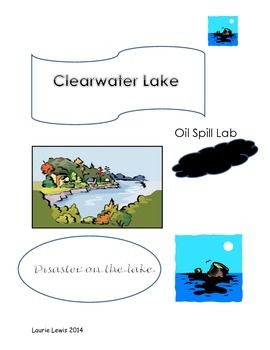 Clearwater Lake Oil Spill Disaster