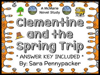 Clementine and the Spring Trip (Sara Pennypacker) Novel St