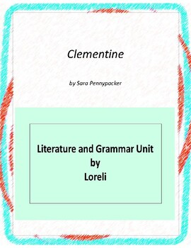 Clementine's Letter Novel Unit with Literary and Grammar A