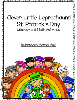 Clever Little Leprechauns!  St. Patrick's Day Literacy and