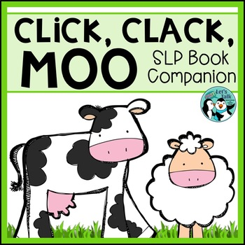 Click, Clack, Moo - Book Companion for Speech/Language Therapy