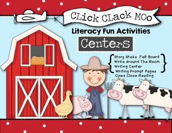 Click Clack Moo Literacy Fun - Oral Language, Writing Cent