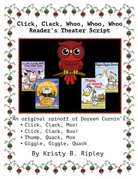 Click, Clack, Whoo whoo whooo- A Christmas Reader's Theate