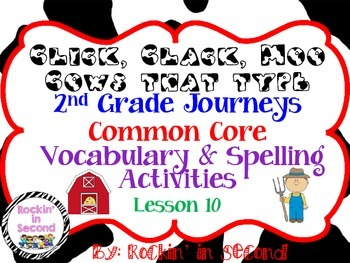 Journeys Click,Clack,Moo: Cows That Type:3.1 Les. 11 Spell