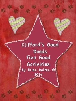 Clifford's Good Deeds: Five Good Reading Activities!