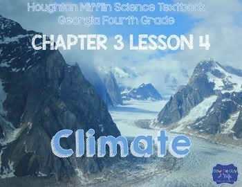 Climate (Houghton Mifflin 4th Grade Science Chapter 3 Lesson 4)
