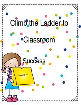 Climb the Ladder to Classroom Success Teacher and Teacher