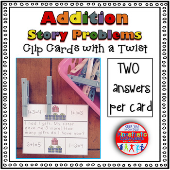 Addition Story Problems - Clip Cards with a Twist