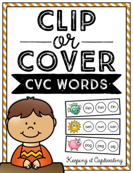 Clip or Cover {CVC Words}