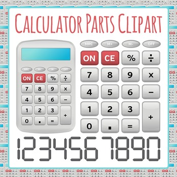 Calculator and Calculator Parts - Keys and Numbers Clip Art Pack