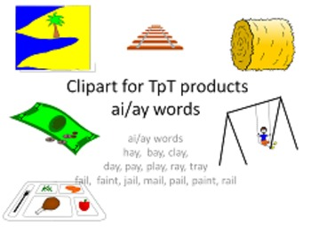 Clipart for TpT products: ai/ay words