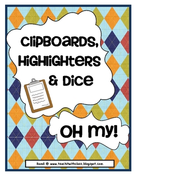 Clipboards, Highlighters and Dice~Oh my!