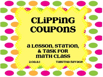 Clipping Coupons- Subtracting money in real world scenario