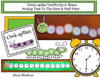 Clock-apillar Craftivity & Game: Analog Time To The Hour &